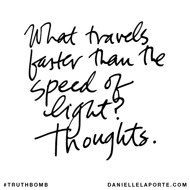 What travels faster than the speed of light? Thoughts.
